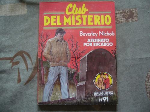 club del misterio 91 / asesinato por encargo / b. nichols