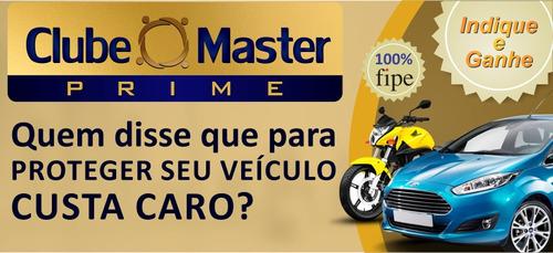 clube master prime - proteção veicular - 100% fipe