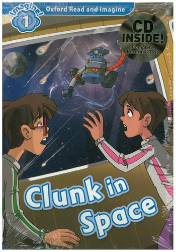 clunk in space 1 oxford read & image pack con cd rincon 9