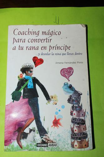 coaching magico para convertir a tu rana en principe