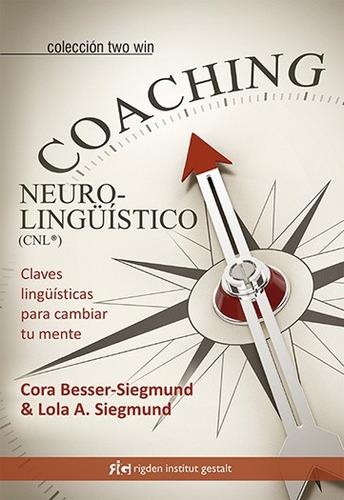 coaching neurolinguistico, siegmund, rigden