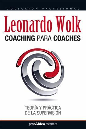 coaching para coaches - leonardo wolk