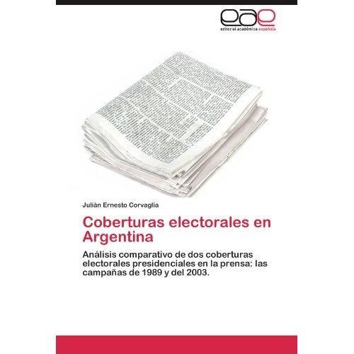 coberturas electorales en argentina; juli?n ern envío gratis