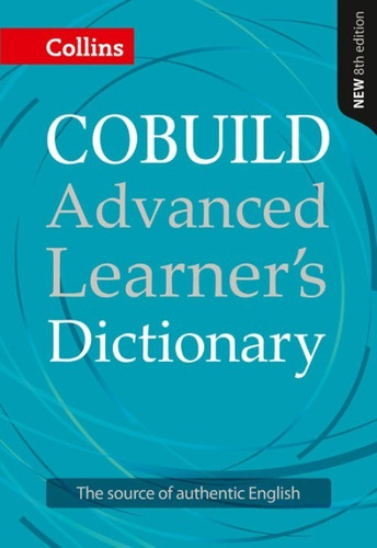 cobuild advanced learner s dictionary - collins - 8th ed.