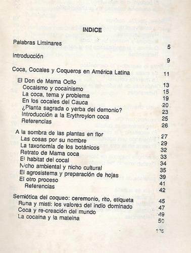 coca -  cocales y coqueros en america andina 3ra ed.- vidart