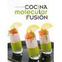 Libro De Cocina Molecular Y Fusion