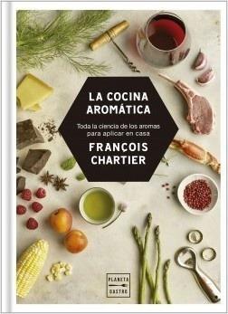cocina aromatica, la - francois chartier