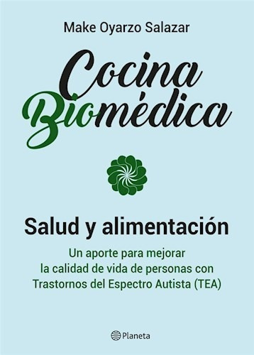 cocina biomédica - make oyarzo salazar