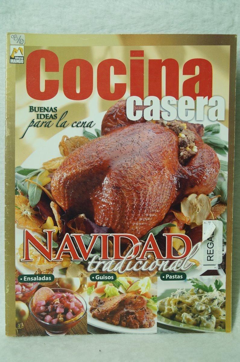Cocina Casera 62 Buenas Ideas Para La Cena Navidad - $ 99.00