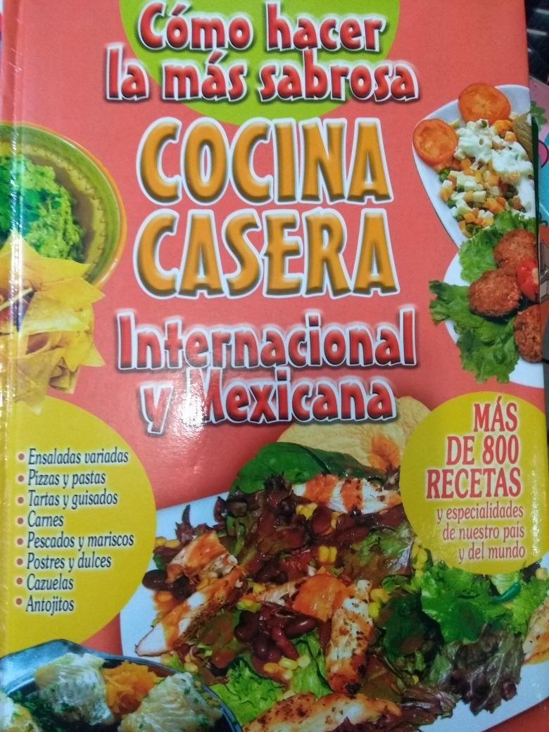 Cocina Casera Como Hacer La Mas Sabrosa Mexicana - $ 850.00 en ...