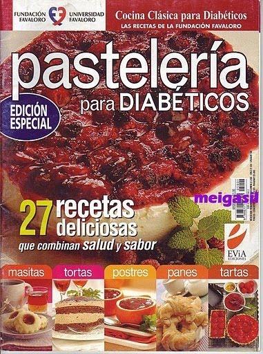 Cocina Clasica Para Diabeticos Pasteleria Para Diabeticos