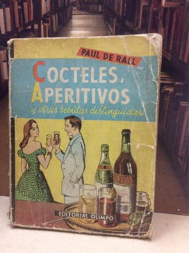cocina - cocteles, aperitivos y otras bebidas distinguidas
