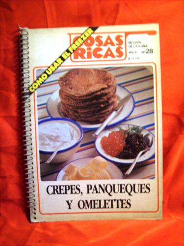 cocina: cosas ricas nº28 crepes panqueques omelettes recetas