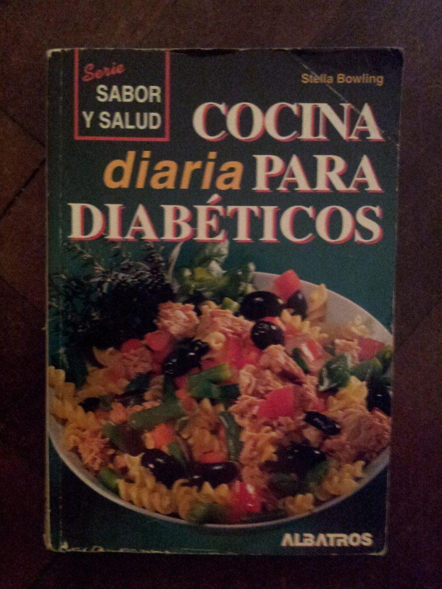 Cocina Diaria Para Diabeticos - Stella Bowling - $ 149,99 en Mercado ...