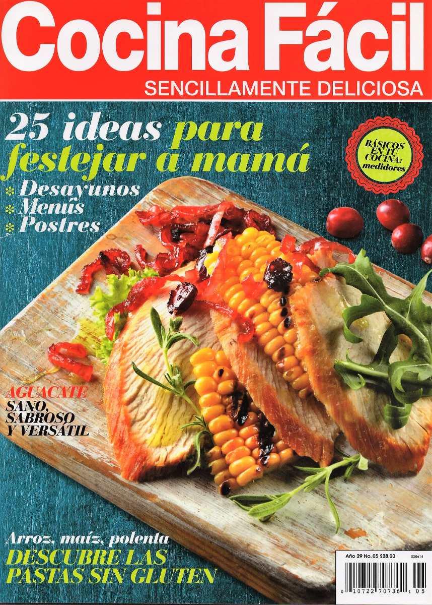 Cocina Fácil - 25 Ideas Para Festejar A Mamá - Gluten - $ 30.00