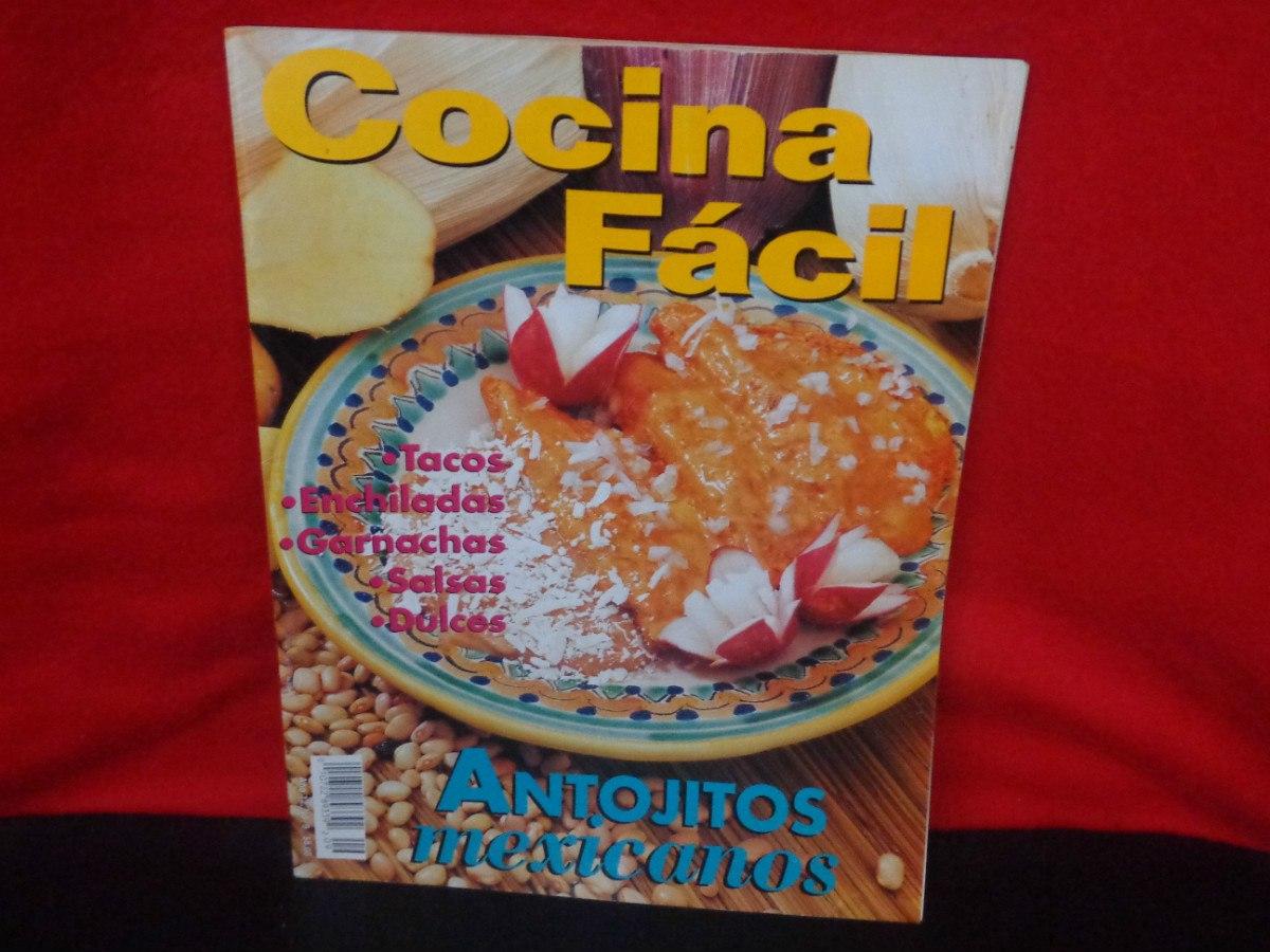 Cocina f cil antojitos mexicanos televisa m xico a o - Cocina facil manises ...