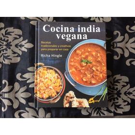 Cocina India Vegana  De Richa Hingle Editorial Gaia