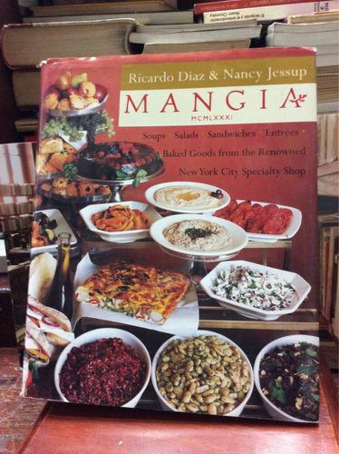 cocina mangia - ricardo díaz y nancy jessup