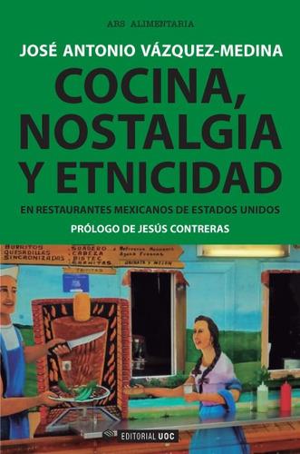cocina, nostalgia y etnicidad en restaurantes mexicanos de e