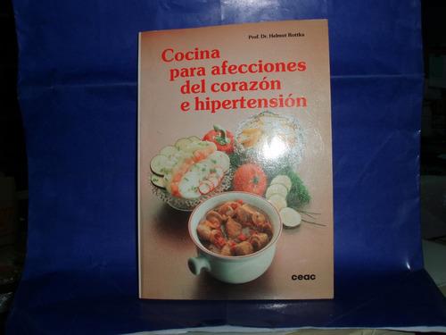 cocina para afecciones del corazon  prof.helmut rottka