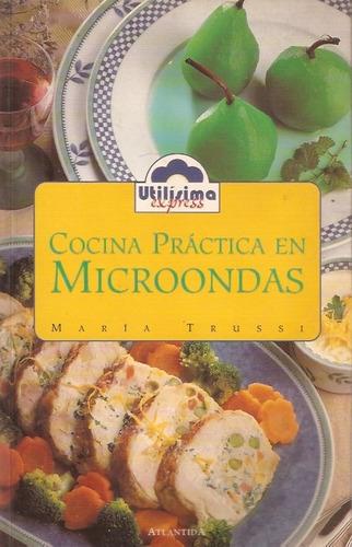 cocina practica en microondas  maria trussi