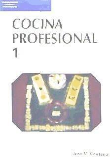 cocina profesional tomo 1(libro gastronomía y cocina)