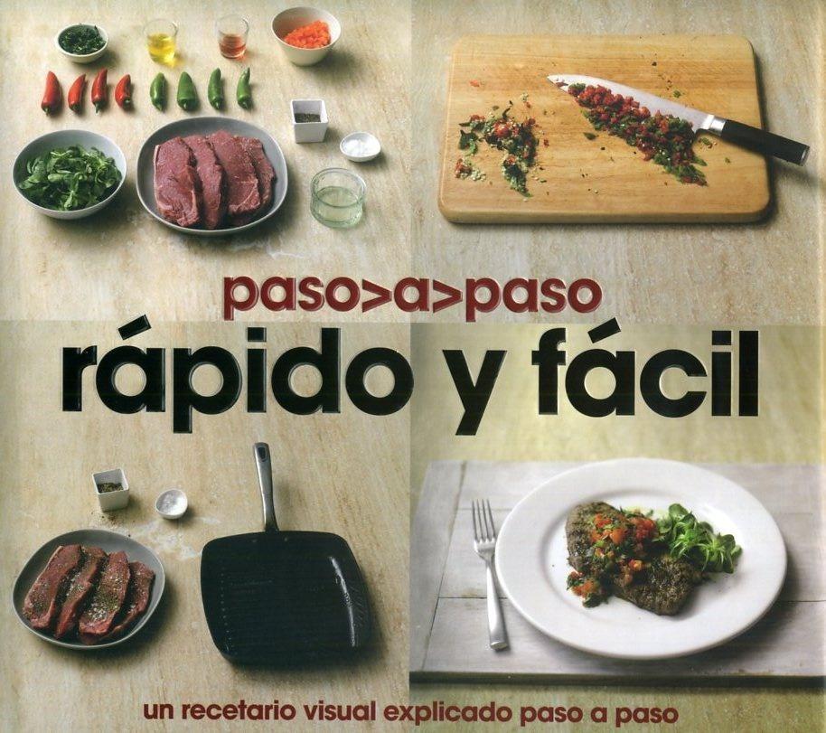 La Cocina Paso A Paso | Cocina Rapido Y Facil Recetario Visual Explicado Paso A Paso