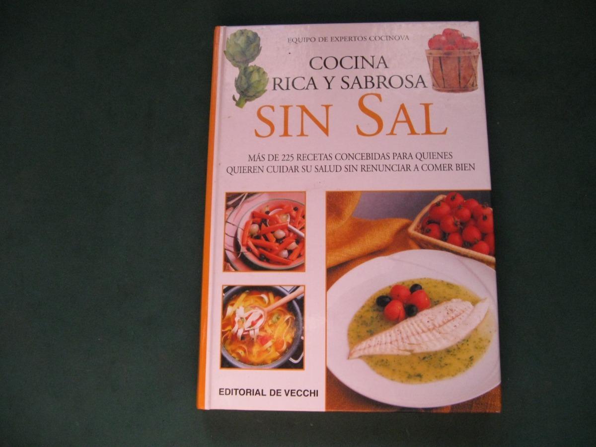 Cocinar Sin Sal | Cocina Sin Sal Rica Y Sabrosa Cocinova 280 00 En Mercado Libre