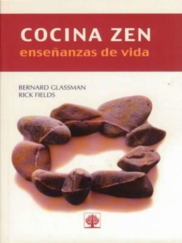 cocina zen - enseñanzas de vida, glassman, arbol nuevo