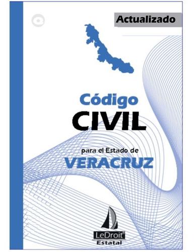 código civil de veracruz - editorial ledroit