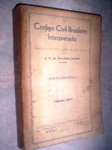 código civil interpretado j m de carvalho  1939 suplemento 1