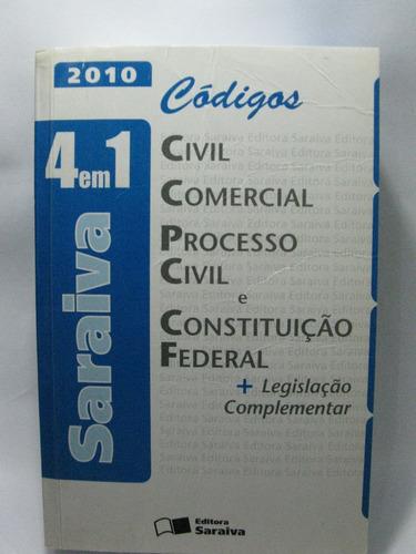 código conjugado saraiva 4x1 2010 códigos civil, comercial,