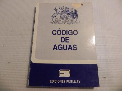 codigo de aguas chile 1981