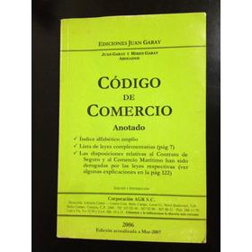 Código De Comercio Juan Garay