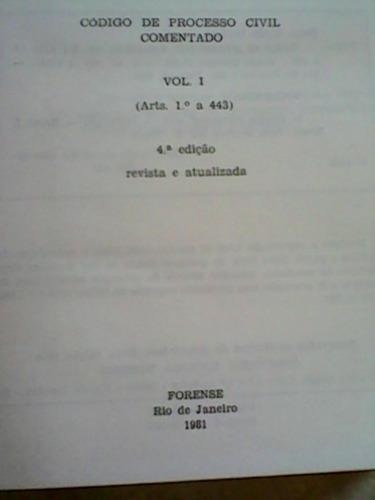 código de processo civil comentado vol. i -1981