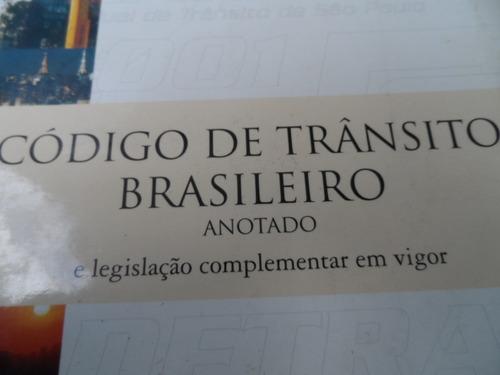 código de trânsito brasileiro anotado legisl complem vigor