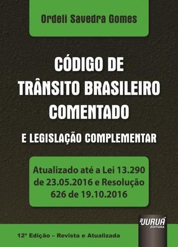 código de trânsito brasileiro - comentado e legi