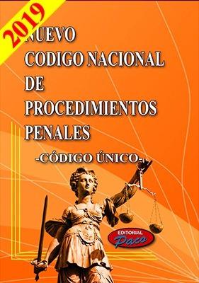 código nacional de procedimientos penales (código único)2019