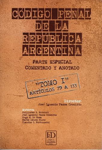 código penal de la república argentina. parte especial.