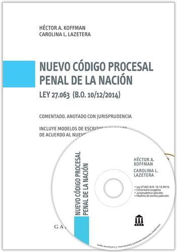 código procesal penal nación (ley 27063) comentado  (ga)
