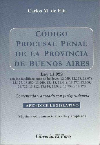 codigo procesal penal pcia bs as comentado de elia dyf