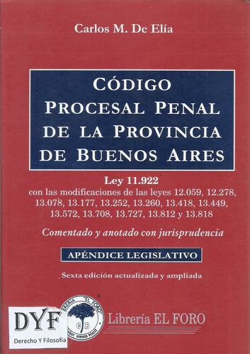codigo procesal penal provincia bs as comentado  de elia dyf