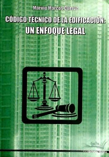 código técnico de la edificación un enfoque legal(libro )