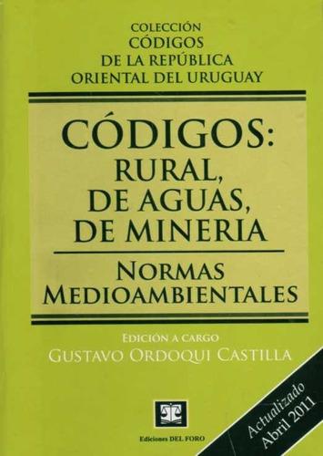 codigos: rural, de aguas de mineria normas medioambientales