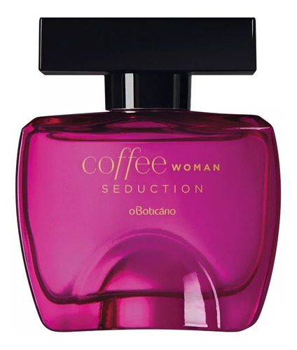 coffe seduction o boticário feminino 100ml