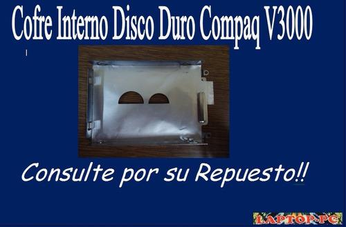 cofre interno disco duro  compaq presario v3000