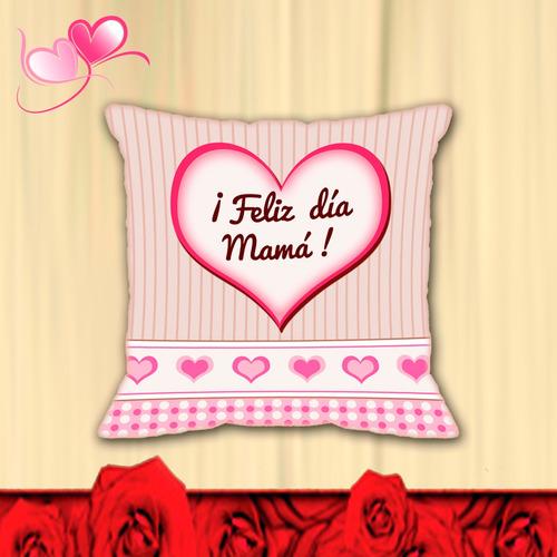 cojines  personalizados - diseños exclusivos- feliz día mamá