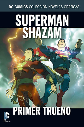 col. novelas gráficas salvat : superman shazam primer trueno