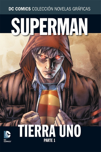 col. novelas gráficas salvat : superman tierra uno, parte 1