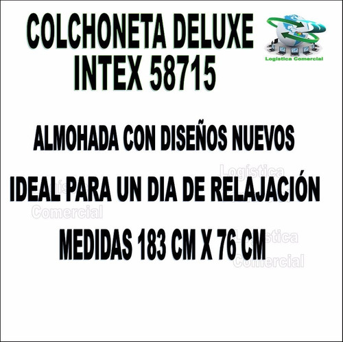 colchon colchoneta flotador inflable adulto intex 58715